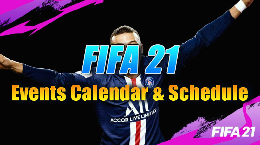 FIFA 21 Events Calendar & Schedule   All Promotions Release Date